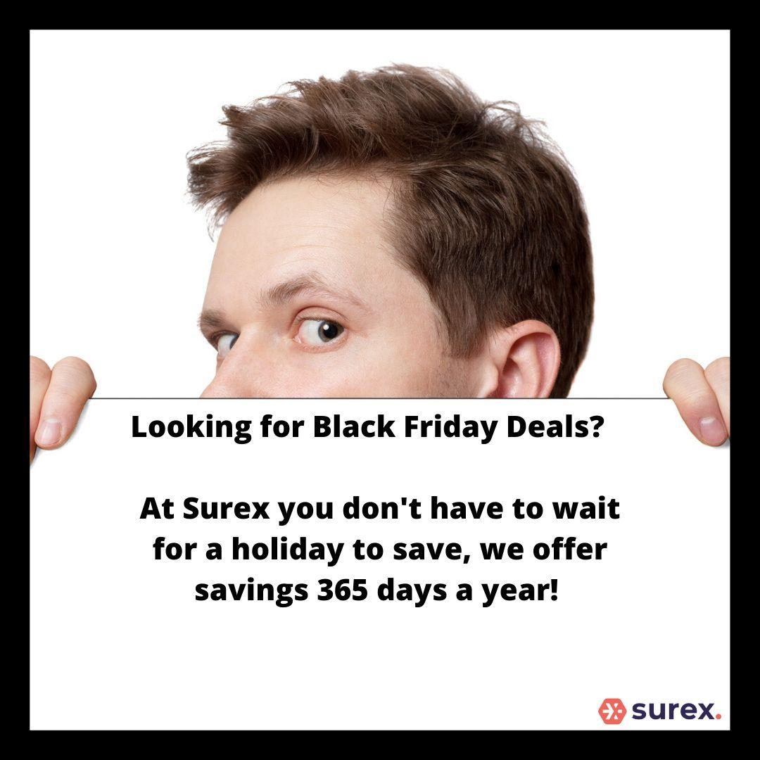 Black Friday deals Surex insurance, man peaking