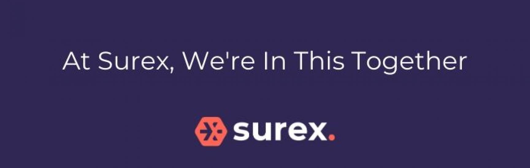 At Surex, we're in this together